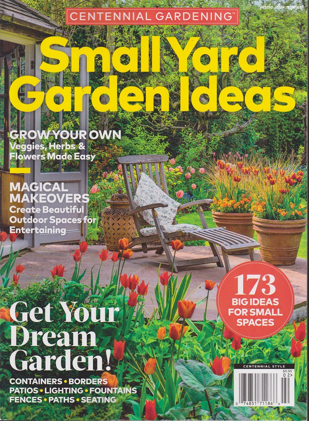 Centennial Gardening Small Yard Garden Ideas Magazine 3 I3 Di 2020