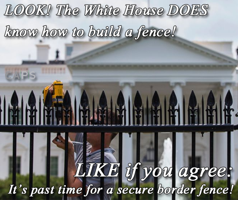 Whew! The White House fence has been fortified with metal spikes. Too bad there isn't an equal concern for securing the perimeter of the country!