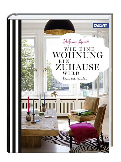 Living At Home Verlag how to turn a house into a home interiors book by callwey verlag