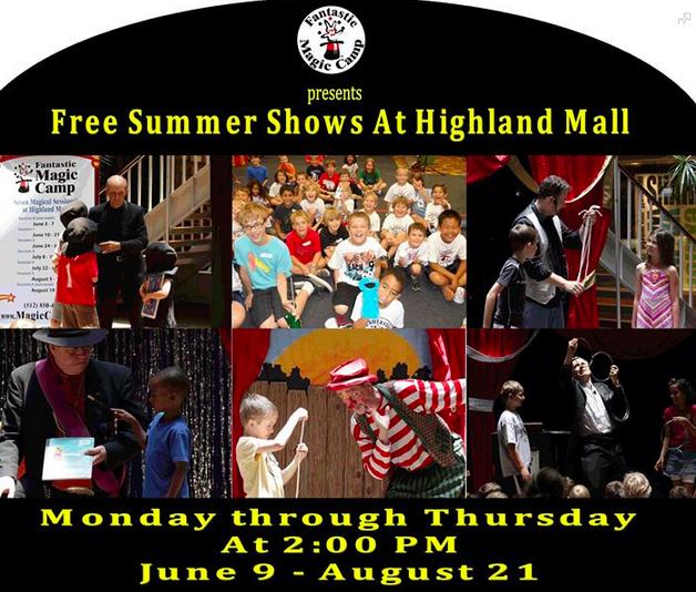 Free Fun in Austin: Free Summer Magic Shows at Highland Mall