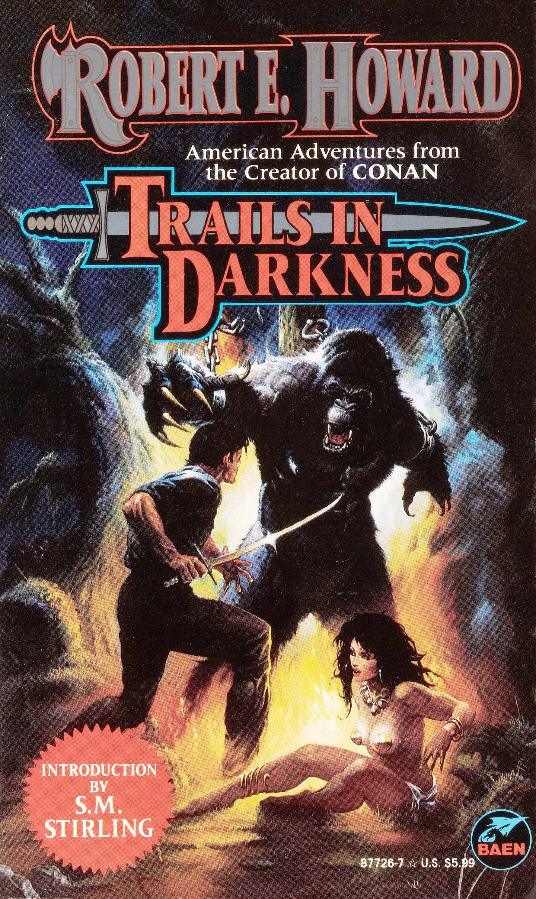 Trails in Darkness by Robert E. Howard / Book cover 1996 / 1995 (Ken Kelly)  | Conan the barbarian, Sword and sorcery, Book cover