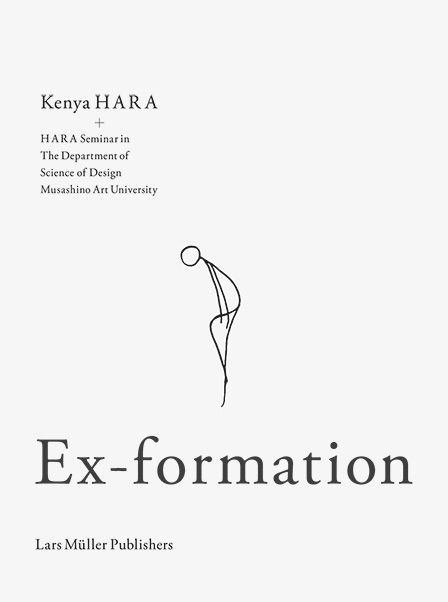 Kenya Hara Ex-formation | Kenya Hara | Instructional design
