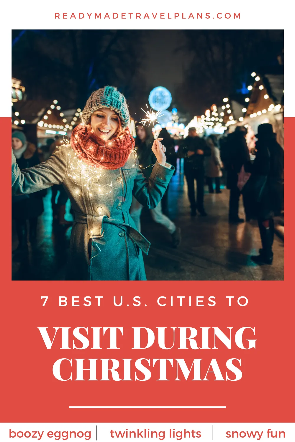 Getaways For Christmas 2020 Find holiday cheer, wintry fun and postcard perfect scenery in
