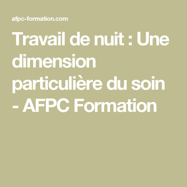 Travail de nuit : Une dimension particulière du soin - AFPC Formation
