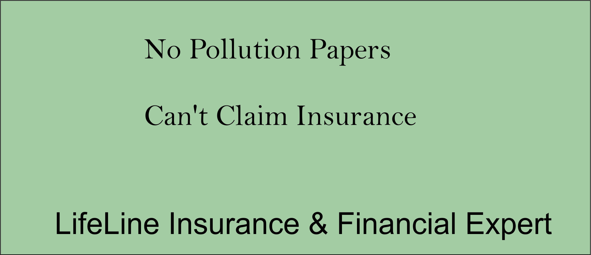 Insurance Claims Will Not Be Paid For Any Accident If The Puc Certificate Is Found To Be Invalid On The Day Of The Accident Insurance Insurance Claim Paper