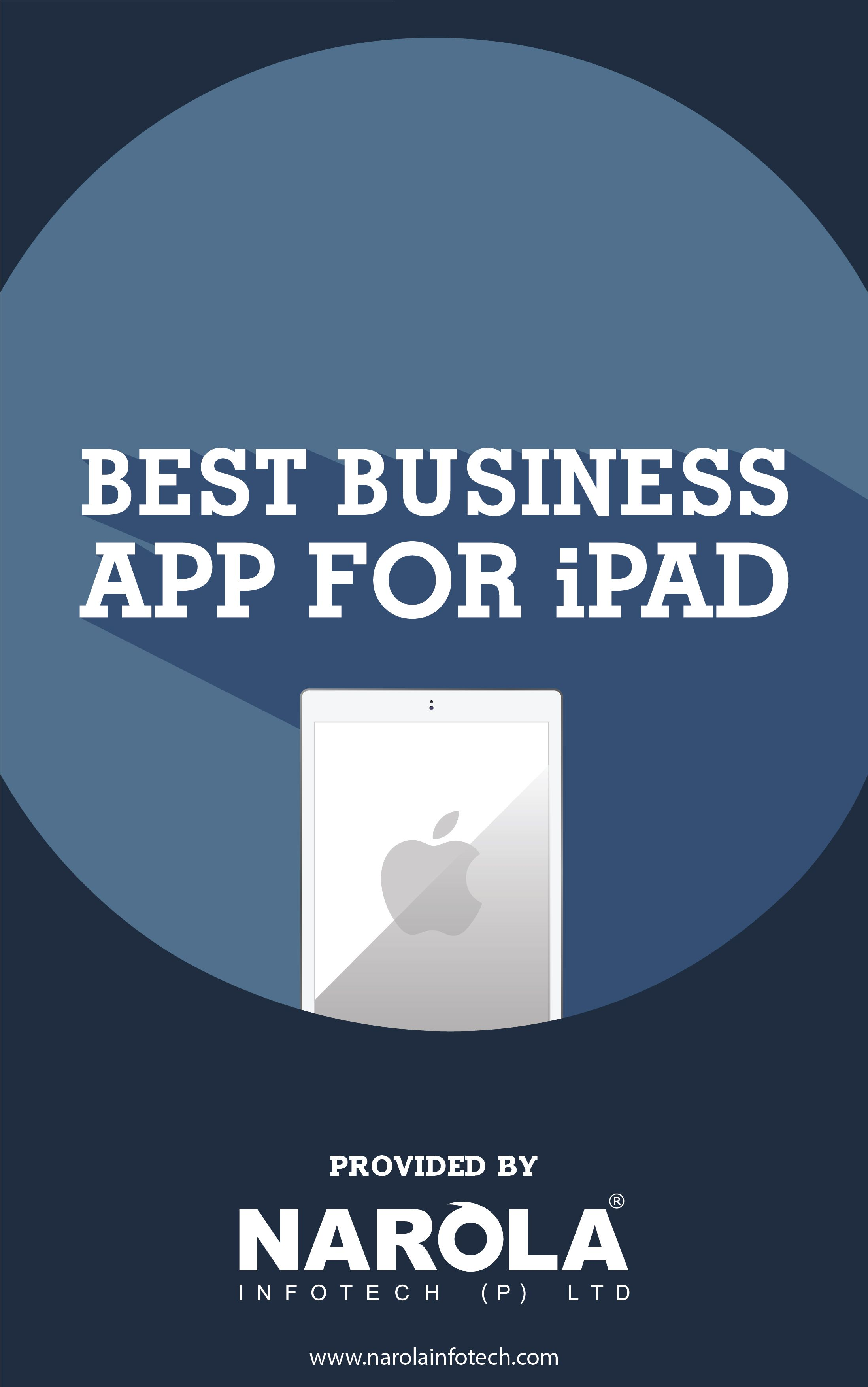 Learn about the Most Productive Biz Apps for iPad Ipad