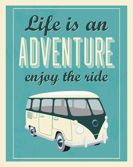 Vw Quote Amusing Life An Adventure.___Retro Quote Print Volkswagen Van