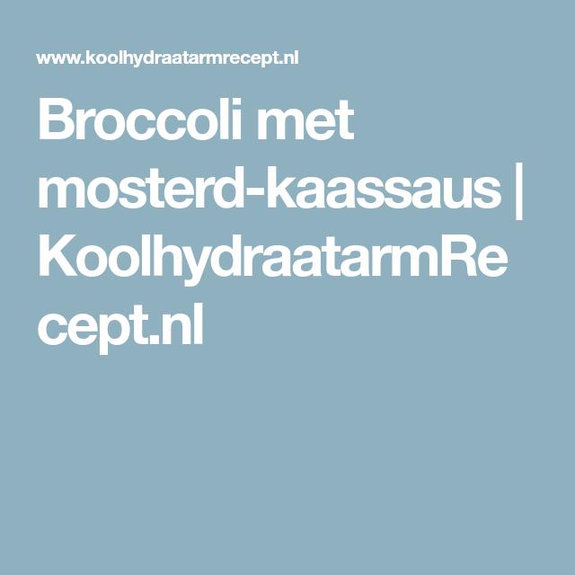 Broccoli met mosterd-kaassaus | KoolhydraatarmRecept.nl