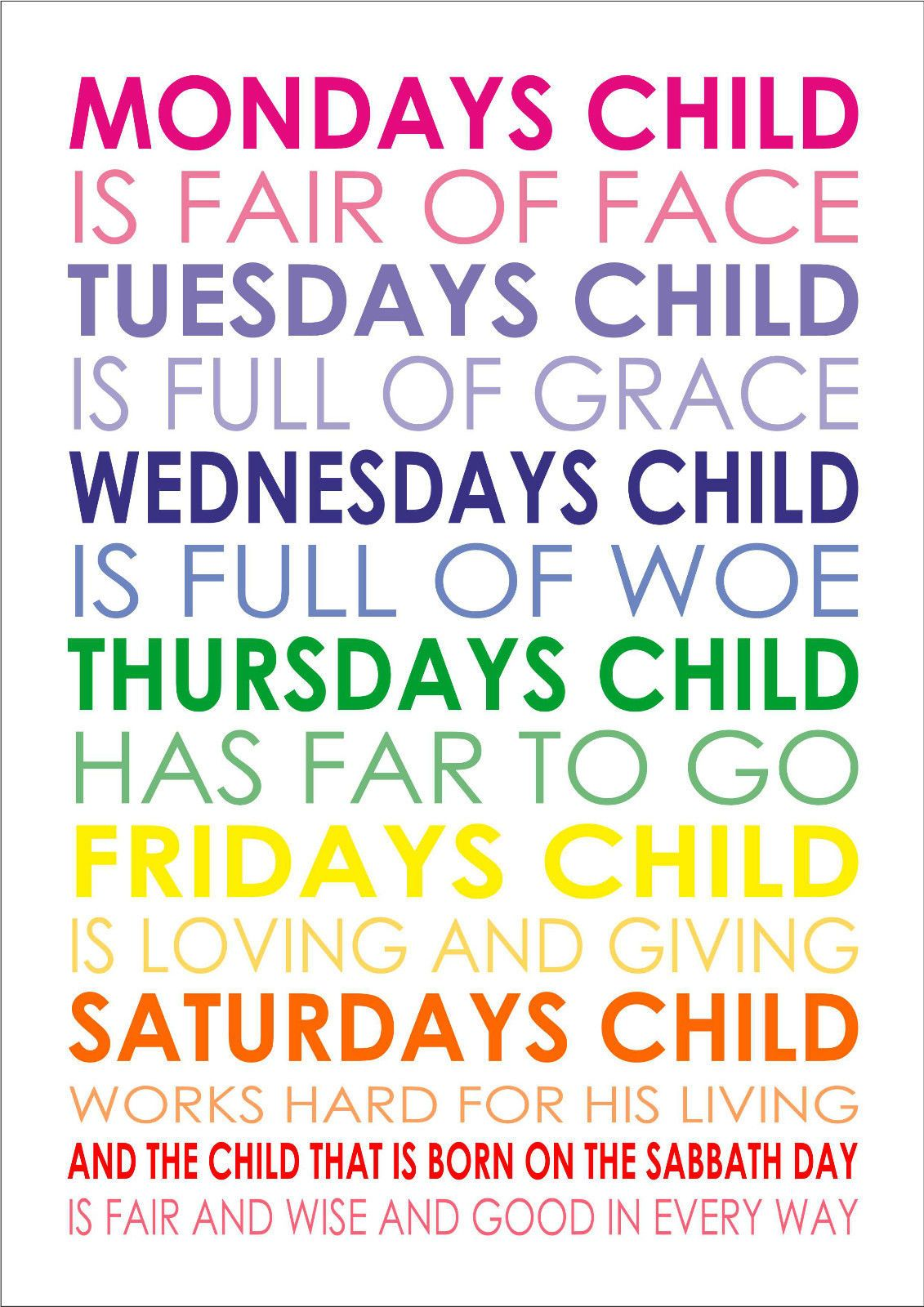 Mondays Child Is Fair Of Face Baby Nursery Rhyme Poem Quote A4 Poster Print Ebay