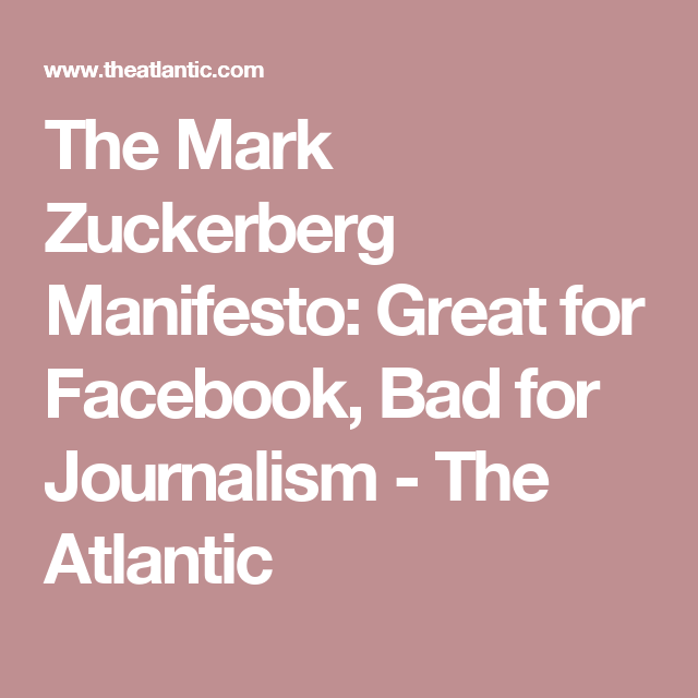The mark zuckerberg manifesto is a blueprint for destroying current events malvernweather Images