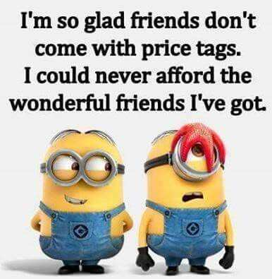Best Friendship Quotes Funny Quotes And Sayings True Friend Quotes Best Friend Quotes Frien Friends Quotes Funny Besties Quotes Funny Minion Quotes