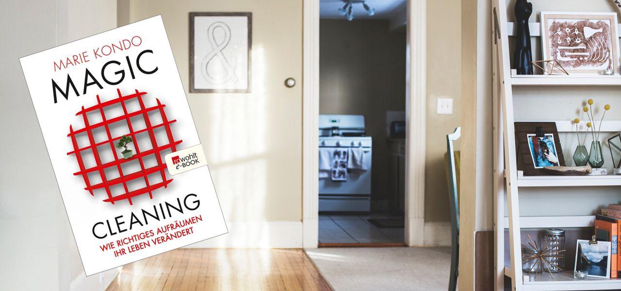 marie kondo 39 s magic cleaning mit der konmari methode richtig aufr umen alltag organisieren. Black Bedroom Furniture Sets. Home Design Ideas