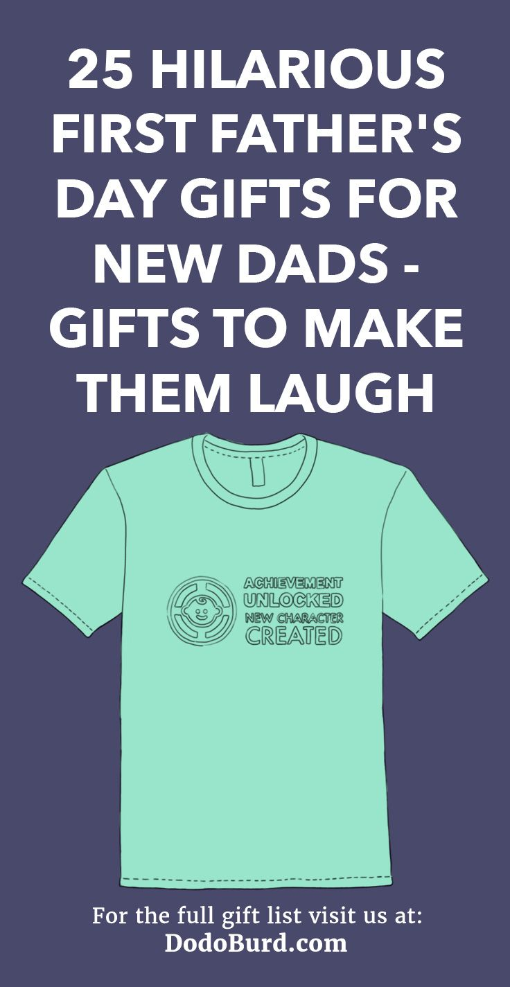 25 hilarious first fathers day gifts for new dads gifts