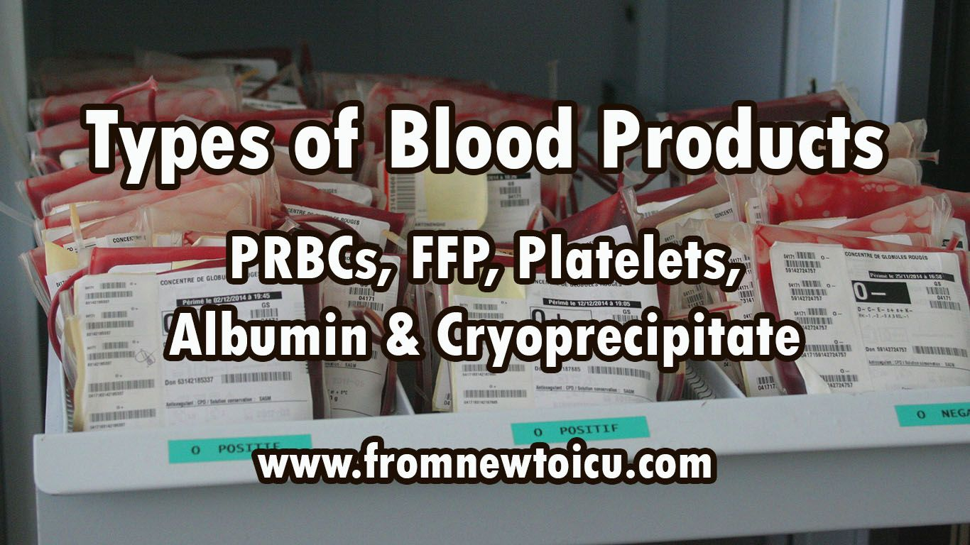 Different Types of Blood Products Nurse job description