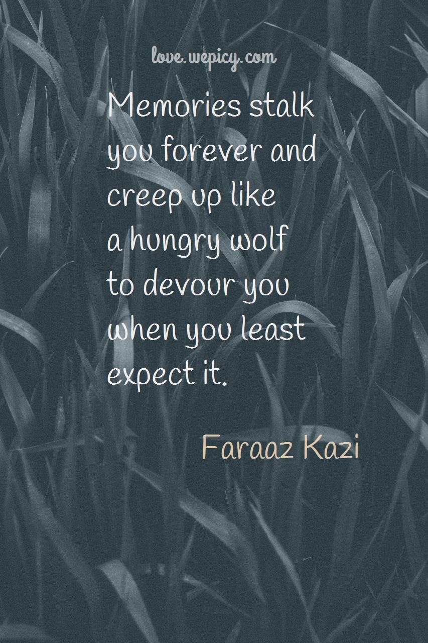36 Quotes Of Faraaz Kazi About Love Famous Love Quotes Love