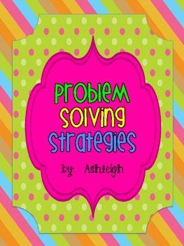 Problem Solving Strategies Worksheets Fantastic Five Problem Solving Strategies Math Problem Solving Problem Solving