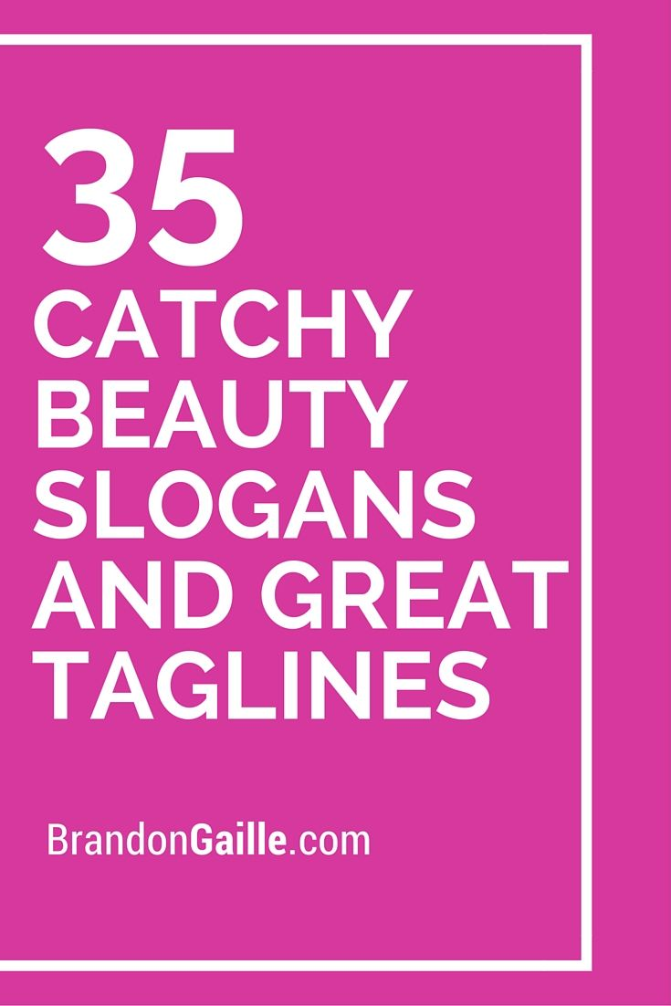 101 Catchy Beauty Slogans and Great Taglines | Catchy Slogans