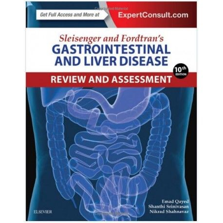 Sleisenger and fordtrans gastrointestinal and liver disease review sleisenger and fordtrans gastrointestinal and liver disease review and assessment 10th edition fandeluxe Image collections
