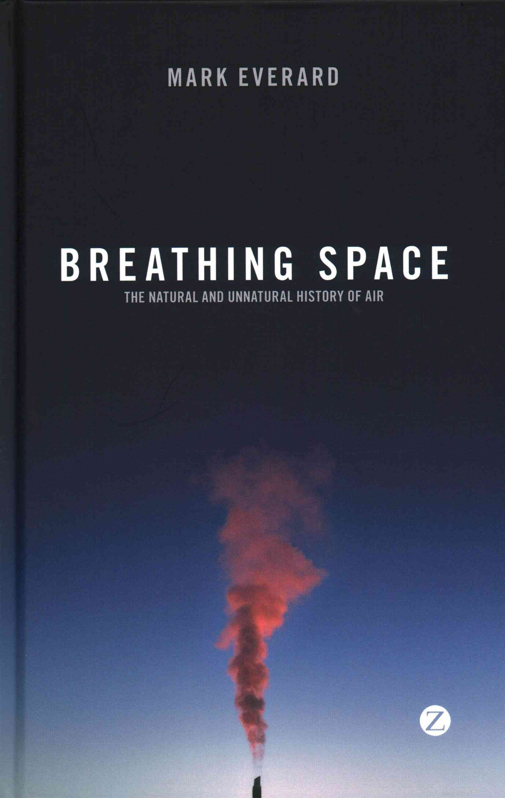 Breathing Space: The and Unnatural History of Air