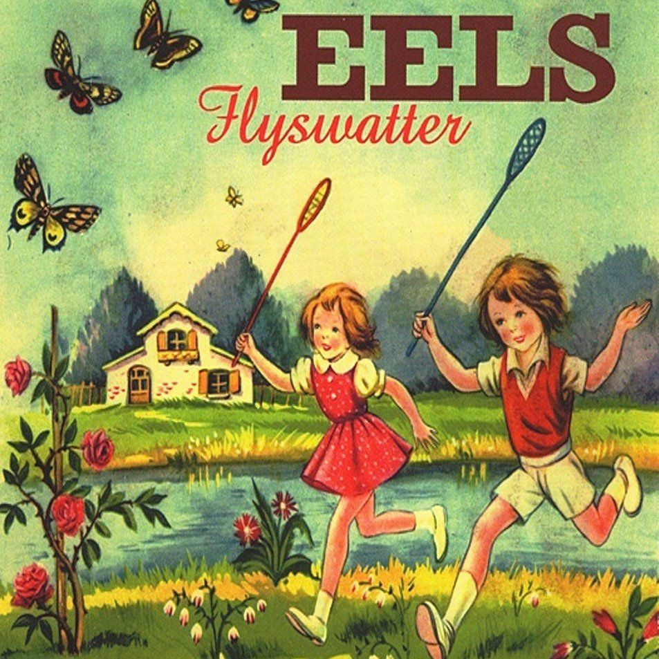 Image Result For Eels Flyswatter My Music Playlist Music Express Album Covers