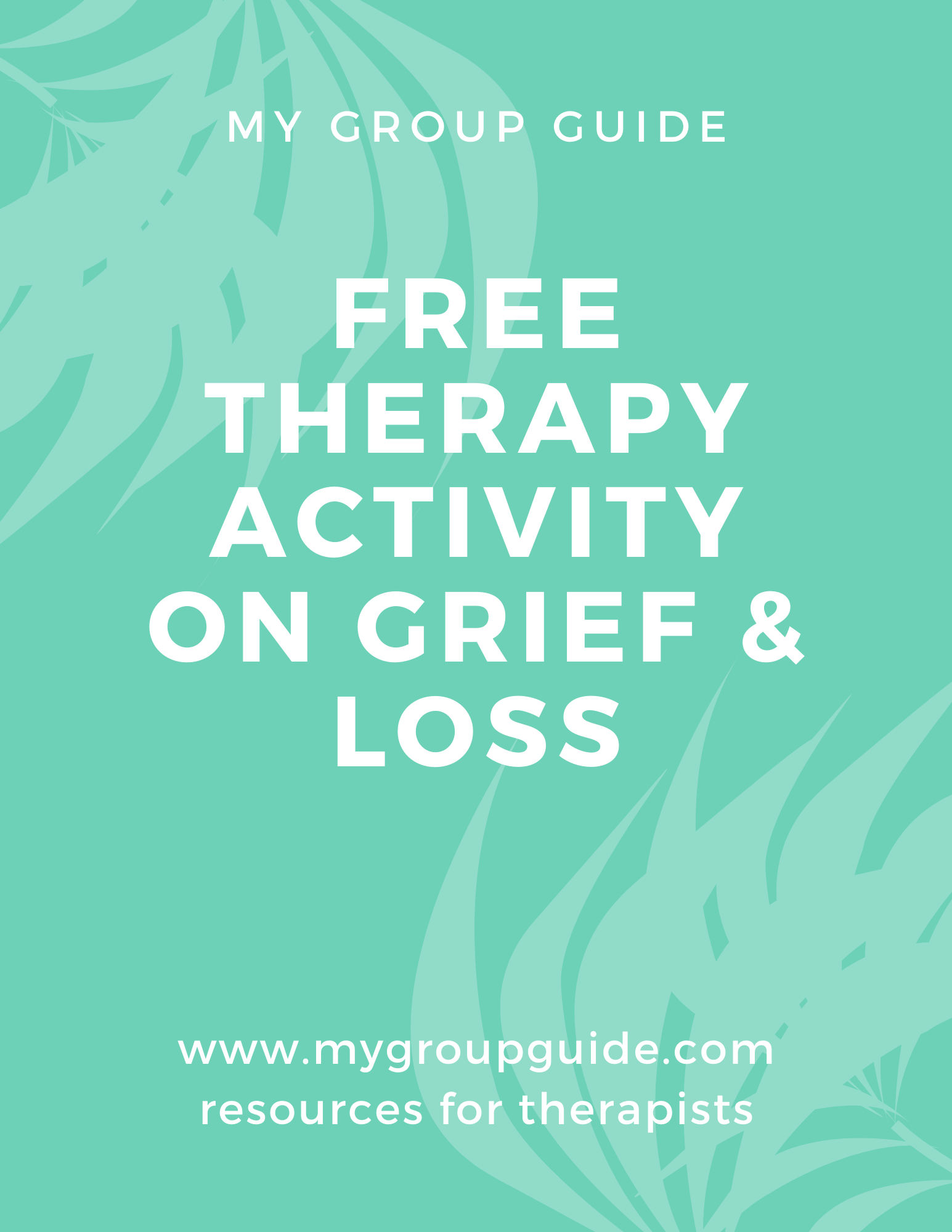 My Group Guide Group Therapy Activity On Grief Amp Loss In