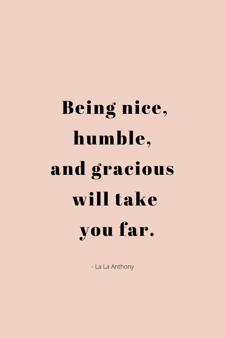Lessons From The Power Playbook By La La Anthony Nicolevalek Com Humble Quotes Simple Life Quotes Humble Quotes Inspiration