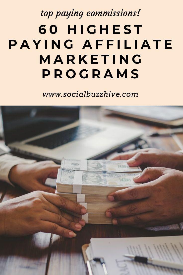 60 Highest paying affiliate marketing programs