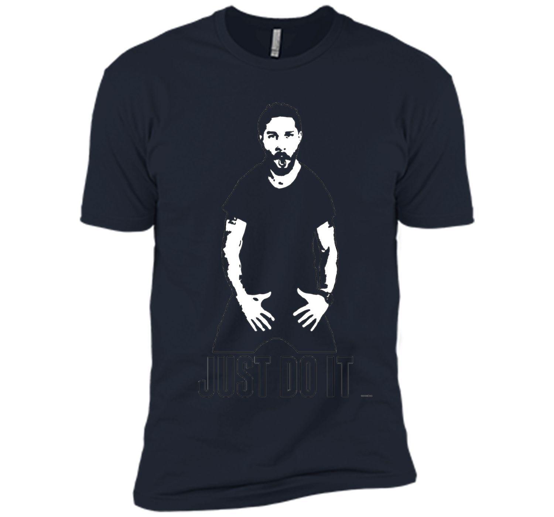 JUST DO IT - Shia LaBeouf tshirt