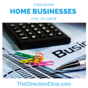 The Top 3 Reasons Home Businesses Fail To Grow Whole
