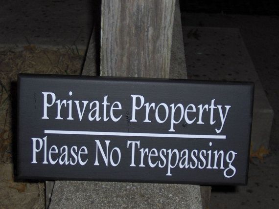 Decorative Private Property Signs Private Property Please No Trespassing Wood Vinyl Sign Plaque To