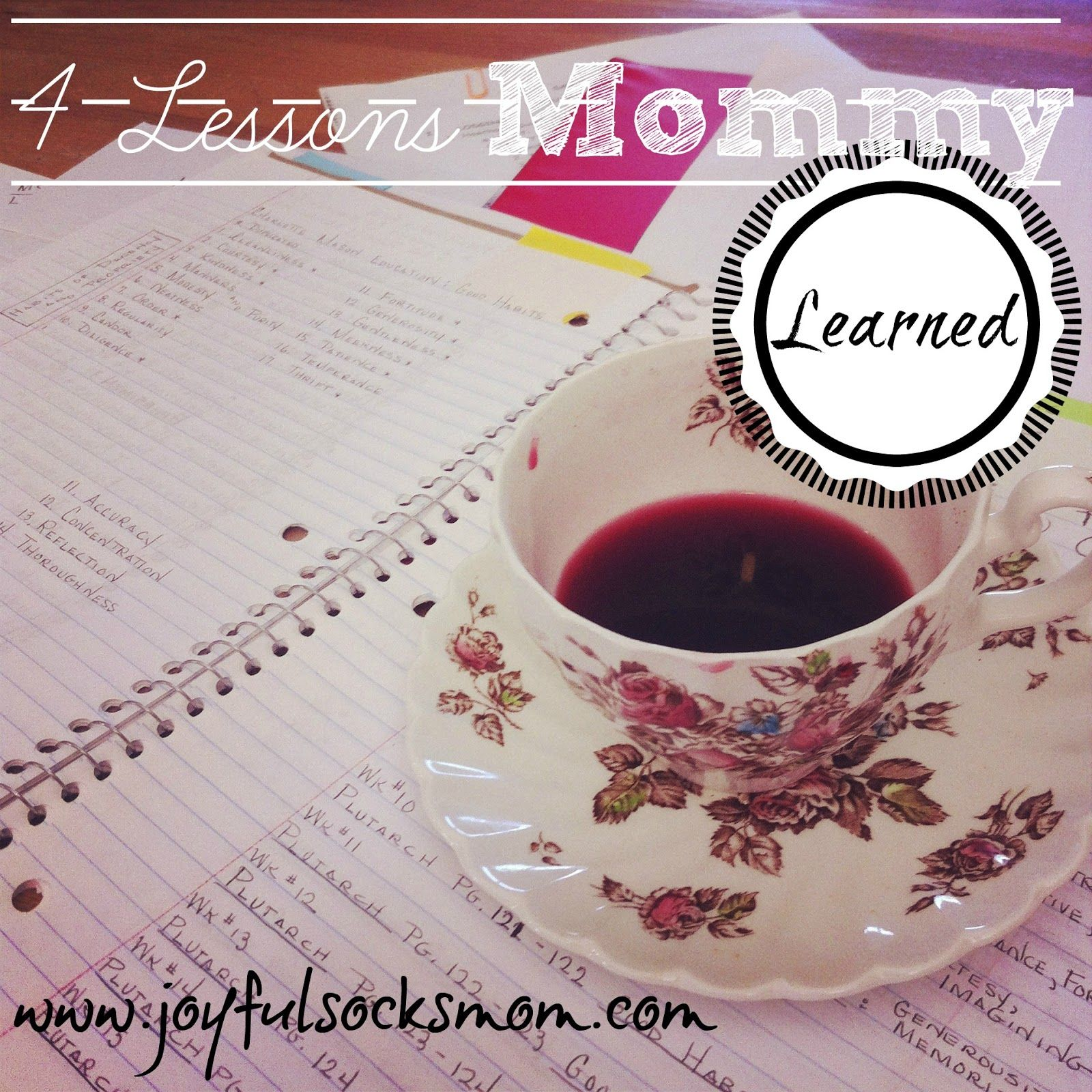 4 Lessons Mommy Gleaned Last Year