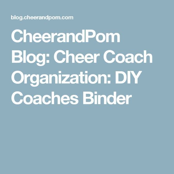 Cheer Coach Organization: DIY Coaches Binder