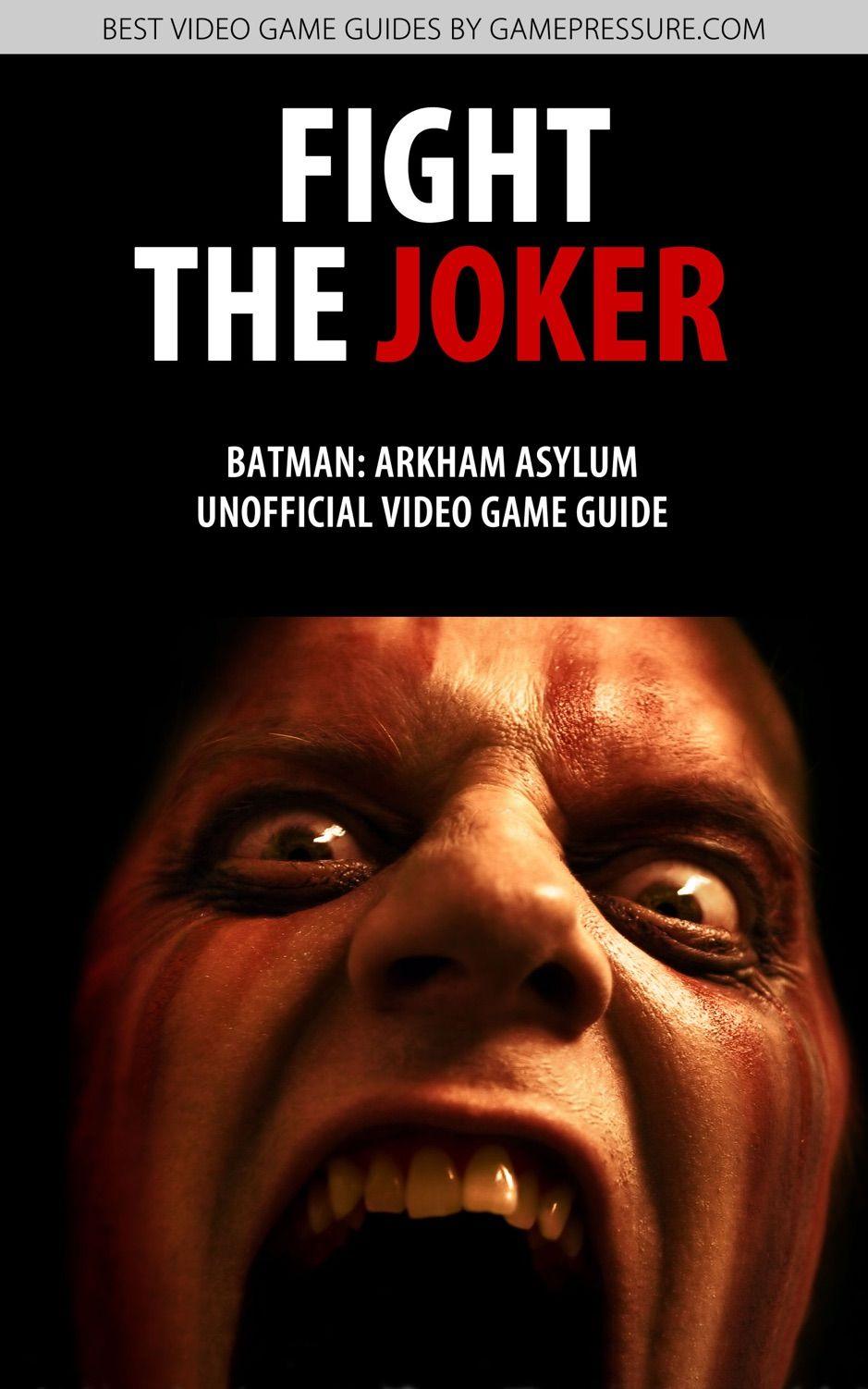 Fight the Joker Batman Arkham Asylum Unofficial