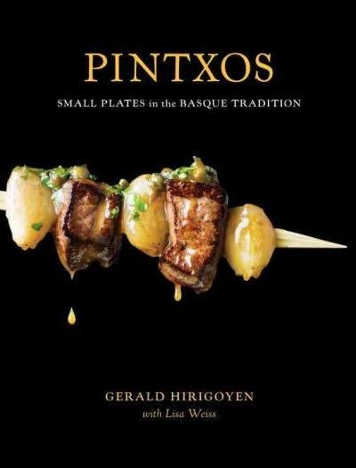 An Authentic Small Plates Cookbook From The Top Basque Chef In America