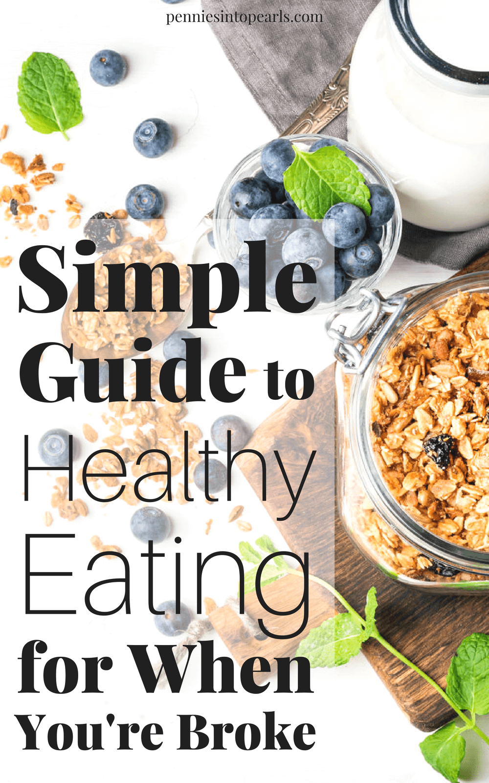 The Simple Guide To Healthy Eating When You're Broke