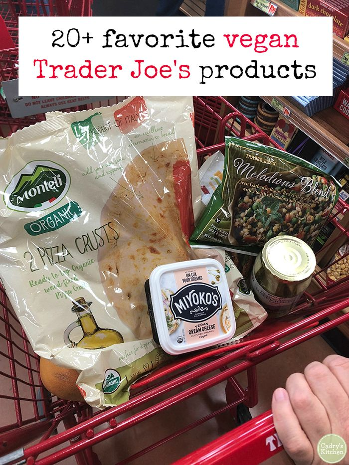 30 Favorite Trader Joes Vegan Products Cadrys Kitchen