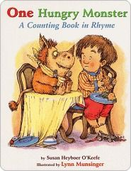 One Hungry Monster: A Counting Book in Rhyme: Susan O'Keefe  Early Childhood Books: Counting Books