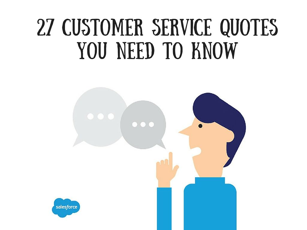 Customer Service Quotes Become Inspired To Improve Customer Experience And Collaboration