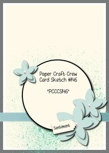 Paper Craft Crew Card Sketch 146