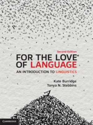 For the Love of Language 2ed, An Introduction to