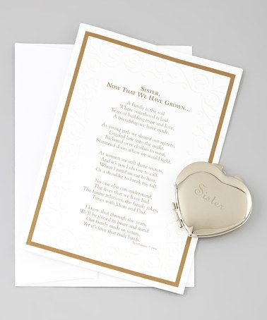 Take a look at this 'Sister, Now that We Have Grown' Poem Card & Purse Mirror by Grandparent Gift Company on #zulily today!