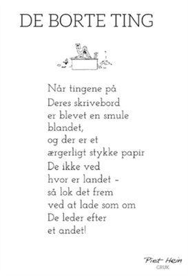 Hogh Piet Hein Gruk De Borte Ting Livets Sandheder Jokes Citater Sjove Citater