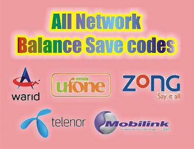 All Network Balance Save Codes Jazz Zong Ufone Telenor Warid Balance Save Code For Jazz Mobilink Network Jazz Save Balance C Coding Networking Balance