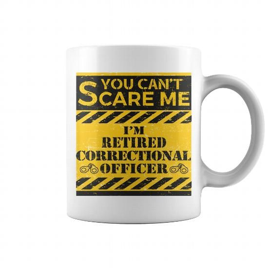 Cannot Scare Retired Correctional Officer retired Pinterest Hoodie