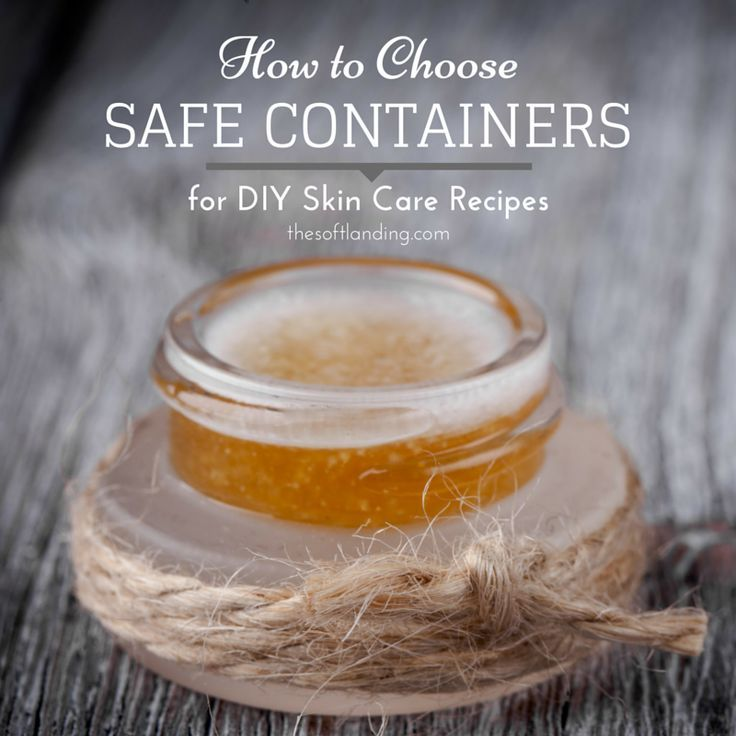 Are your containers safe for your DIY skin care? #homemadeskincare