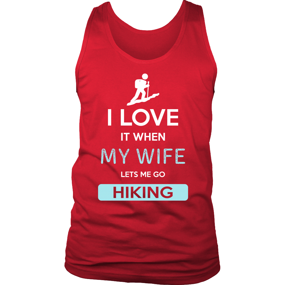 Hiking shirt i love it when my wife lets me go hiking hobby gift hobbiesforwomen