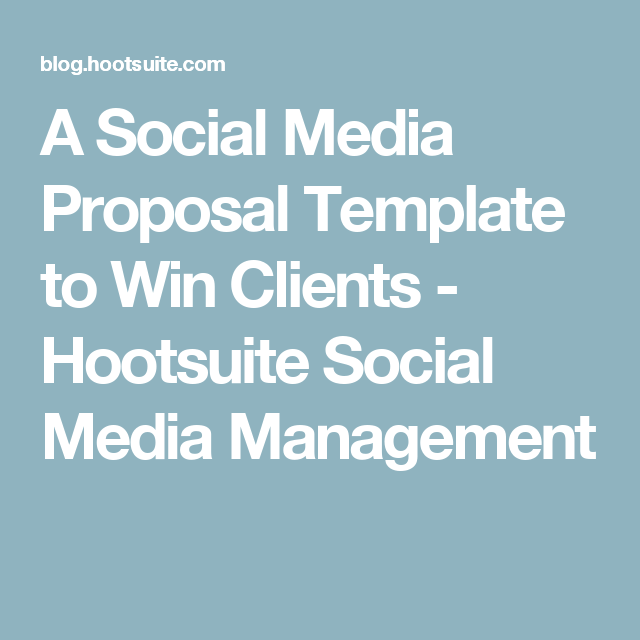 A Social Media Proposal Template To Win Clients  Proposal