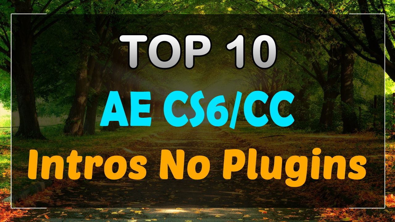 Top Intro Templates After Effects CS No Plugins And Free - After effects templates free download cs6