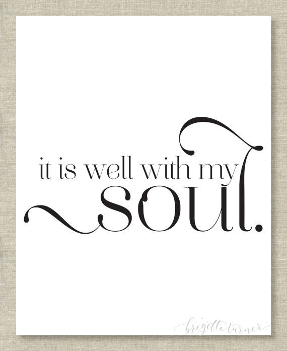 It Is Well With My Soul Art March 2017