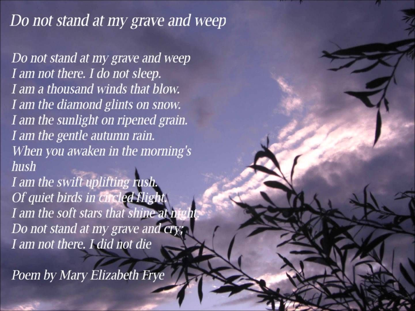 Please Do Not Stand At My Grave And Weep A Poem For My Grand